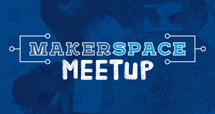 makerspace meet up